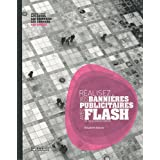Réalisez vos bannières publicitaires avec Flash CS3-CS4, Illustrator & Photoshop