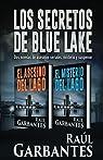 Los Secretos de Blue Lake: dos novelas de asesinos seriales, misterio y sus par Garbantes