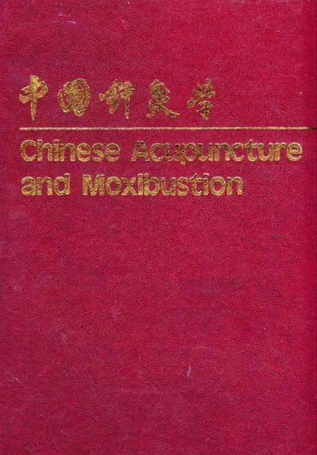 Chinese Acupuncture and Moxibustion 6th edition by Liang Yue Deng (1998) Hardcover