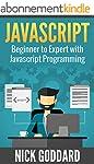 Javascript: Beginner to Expert with J...