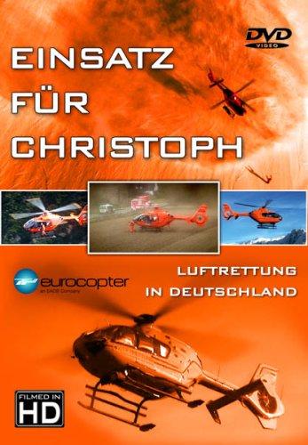 Preisvergleich Produktbild EINSATZ FÜR CHRISTOPH / Luftrettung in Deutschland EC 135, BO 105,  Bell 212