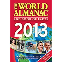 The World Almanac and Book of Facts 2013 (World Almanac & Book of Facts) (English Edition)
