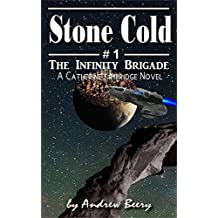 The Infinity Brigade #1 Stone Cold (English Edition)