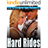 HARD RIDES - 18 SIZZLING HOT STORIES... Alpha Bad Boy, Multiple Men, Younger Women, and Mature Group Action - Can She Handle Them ALL? Steamy Short Story Collection Bundle