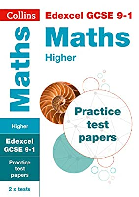 Edexcel GCSE 9-1 Maths Higher Practice Test Papers (Collins GCSE 9-1 Revision) by Collins