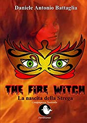The Fire Witch - La nascita della Strega