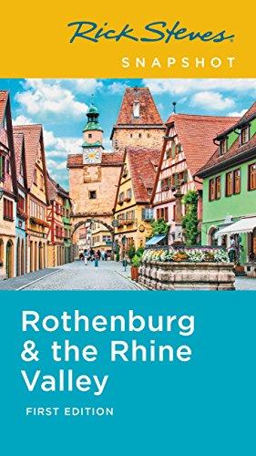 Rick Steves Snapshot Rothenburg & the Rhine (English Edition)