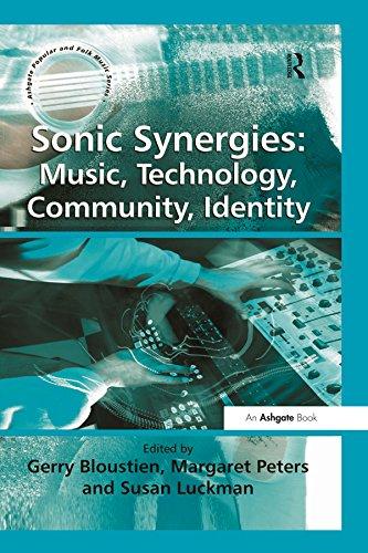 Sonic Synergies: Music, Technology, Community, Identity (Ashgate ...