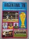Argentina 78 XI. Fußball-Weltmeisterschaft aktuelle bergmann Sammelalbum
