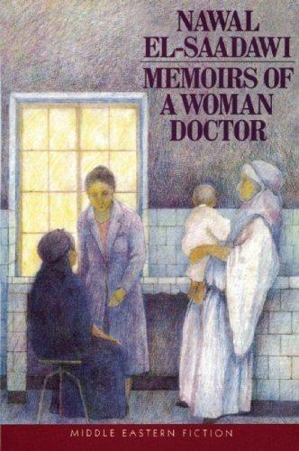 Memoirs of a Woman Doctor (Middle Eastern Fiction) by Nawal El-Saadawi (2000-09-01)