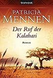 Der Ruf der Kalahari: Roman (Afrika Saga, Band 1)