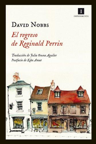 El Regreso De Reginald Perrin (Impedimenta)