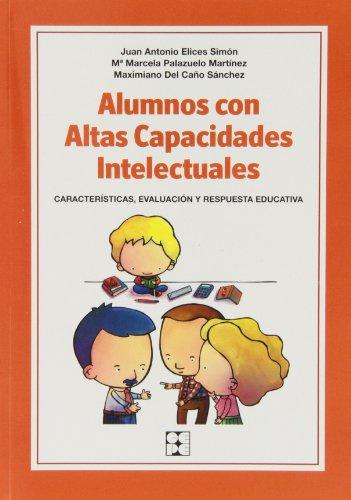 Alumnos con altas capacidades: Características, identificación y respuesta educativa (Educación especial y dificultades de aprendizaje)