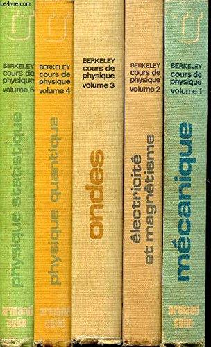 MERKELEY / COURS DE PHYSIQUE - EN 5 VOLUMES : MECANIQUE + ELECTRICITE ET MAGNETISME + ONDES + PHYSIQUE QUANTIQUE + PHYSIQUE STATIQUE / COLLECTION U. par KITTEL C. / KNIGHT W.D. / RUDERMAN M.A.