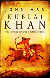Kublai Khan by John Man (2007-03-20)