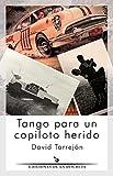 Tango para un copiloto herido