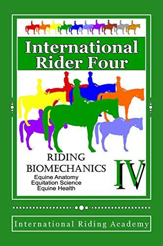 International Rider Four: 1st Edition por International Riding Academy