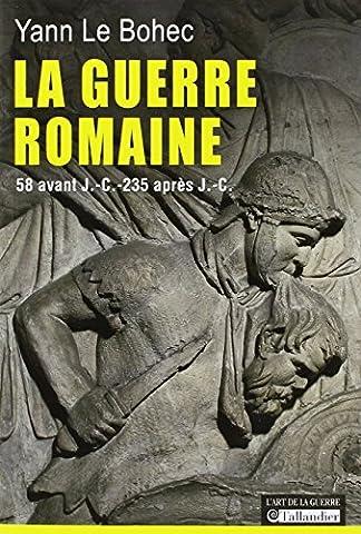 Guerre Des Anciens - La guerre romaine : 58 avant J.-C.