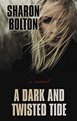 A Dark and Twisted Tide (Wheeler Large Print Book Series) by Sharon Bolton (2014-10-08)