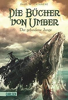 Die Bücher von Umber 1: Der gefundene Junge
