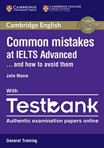 Common Mistakes at IELTS Advanced Paperback with IELTS General Training Testbank