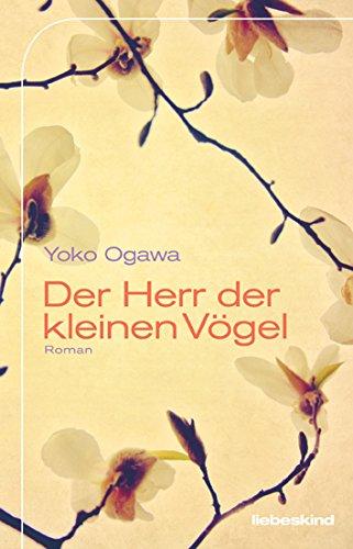 Buchseite und Rezensionen zu 'Der Herr der kleinen Vögel: Roman' von Yoko Ogawa