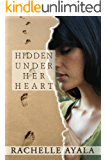 Hidden Under Her Heart (Contemporary Romance) (Chance for Love Book 2)