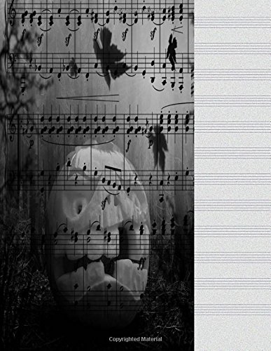 Blank Music Sheets: Halloween Song Music Journal Notebook For Lyrics, Notes 8.5 X 11 Manuscript Paper 12 Stave Lines For Musicians Songwriters, Staff Book, Piano Violin Cello 100 Score Sheets