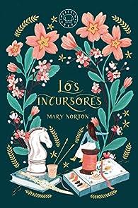 Los incursores par Mary Norton