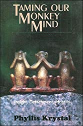 Taming Our Monkey Mind: Insight, Detachment, Identity