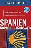 Baedeker Reiseführer Spanien Norden, Jakobsweg: mit GROSSER REISEKARTE - Cristina D. Olaso