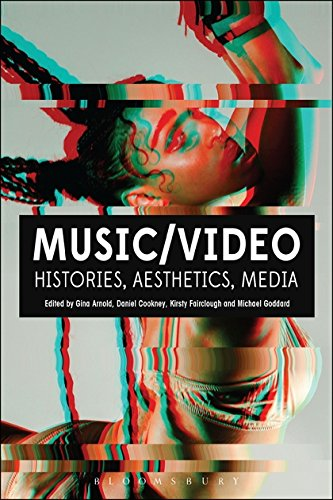 Music/Video: Histories, Aesthetics, Media
