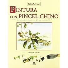 Pintura con Pincel Chino: Luz, Color, Composición, Estilo e Inspiración (Técnicas Artísticas)