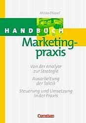 Handbücher Unternehmenspraxis: Handbuch Marketingpraxis