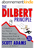 The Dilbert Principle: A Cubicle's-Eye View of Bosses, Meetings, Management Fads & Other Workplace Afflictions (English Edition)