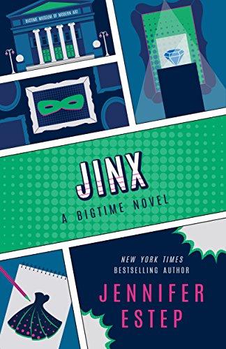 Jinx (The Bigtime series Book 3) (English Edition)