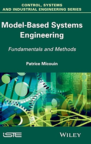 Model Based Systems Engineering: Fundamentals and Methods (Control, Systems and Industrial Engineering Series) Control Systems