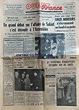 Telecharger Livres OUEST FRANCE du 12 02 1958 le mauvais sort accable une equipe de cineastes en territoire zoulou tunis interdit l entree de bizerte a nos navires 15 000 soldats fran ºais immobilises le conseil de securite est saisi un grand debat sur l affaire de sakiet s est deroule a l assemblee m felix gaillard est intervenu au nom du gouvernement dans une cage folle onze mineurs s ecrasent au fond d un puits un agent cycliste parisien mortellement blesse par des tueurs algeriens le roi du quitt (PDF,EPUB,MOBI) gratuits en Francaise