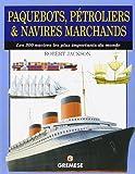 """Afficher """"Paquebots, pétroliers & navires marchands"""""""