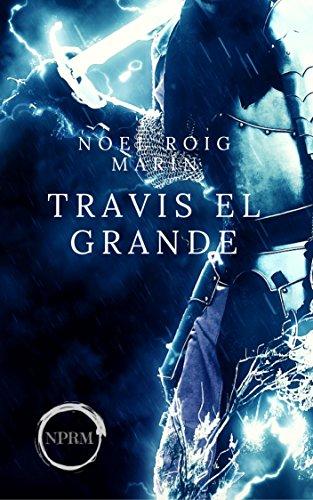 Travis el Grande
