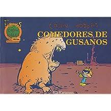 Comedores de gusanos/ Worms Eater (Fans Calvin Y Hobbes Number 11, 495 Ptas)