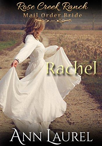 rachel-mail-order-bride-rose-creek-ranch-book-2