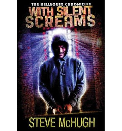 By McHugh, Steve [ [ With Silent Screams (Hellequin Chronicles #3) - Street Smart ] ] Feb-2014[ Paperback ]