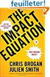 The Impact Equation: Are You Making T...