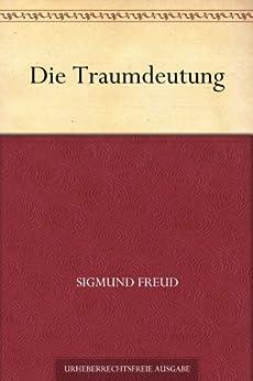 Die Traumdeutung von [Freud, Sigmund]