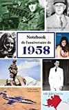 Notebook de l'anniversaire de 1958: une excellente alternative pratique à une carte d'anniversaire