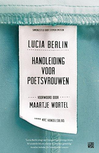 Handleiding voor poetsvrouwen (Dutch Edition) por Lucia Berlin