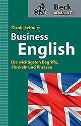 Business English: Die wichtigsten Begriffe, Floskeln und Phrasen