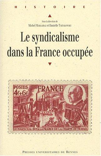 Le syndicalisme dans la France occupe
