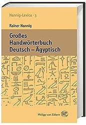 Großes Handwörterbuch Deutsch - Ägyptisch: Hannig-Lexica 3